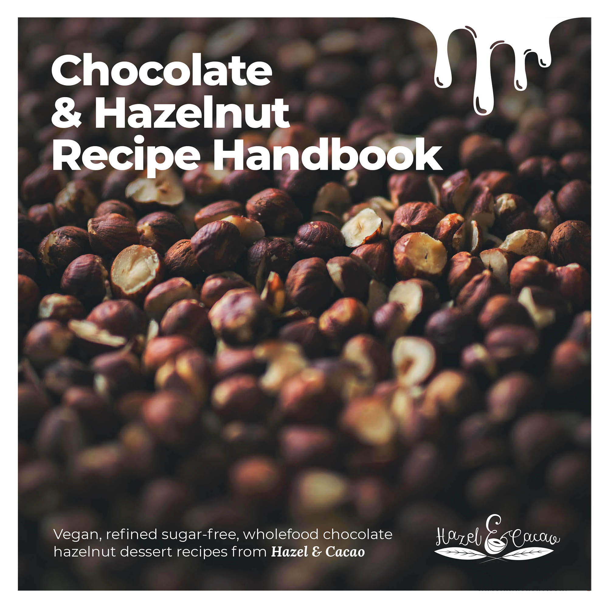 Chocolate & Hazelnut Recipe eBook – Out Now!